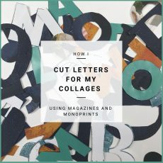 How I Cut Letters For My Collages