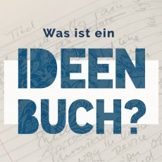 Was ist ein Ideenbuch?